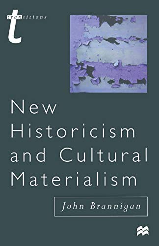 9780333687819: New Historicism and Cultural Materialism (Transitions)