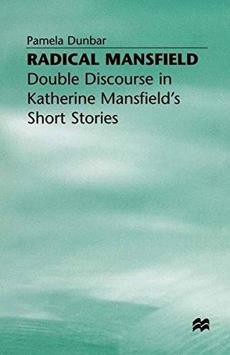 9780333687833: Radical Mansfield: Double Discourse in Katherine Mansfield's Short Stories