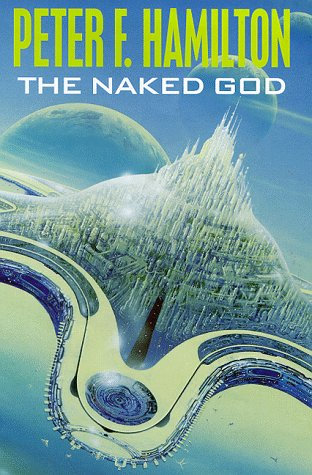The Naked God: Hamilton, Peter F.