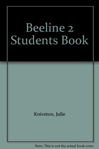 Beeline 2 Students Book: Kniveton, Julie; Llanas,