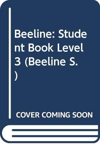 Beeline: Student Book Level 3: Kniveton, Julie; Llanas,