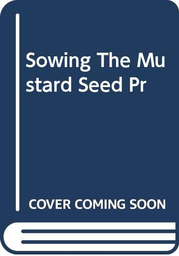 9780333689080: Sowing the Mustard Seed: The Struggle for Freedom and Democracy in Uganda