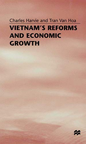 9780333689486: Vietnam's Reforms and Economic Growth