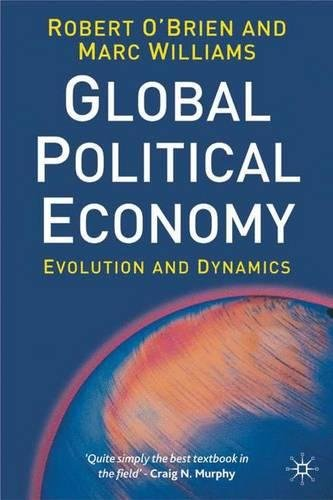 9780333689639: The Global Political Economy: Evolution and Dynamics