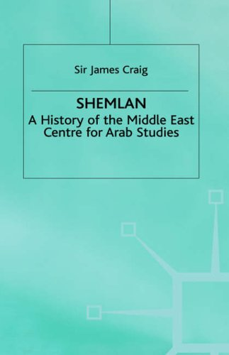 9780333689677: Shemlan: A History of the Middle East Centre for Arab Studies (St Antony&quote;s Series)