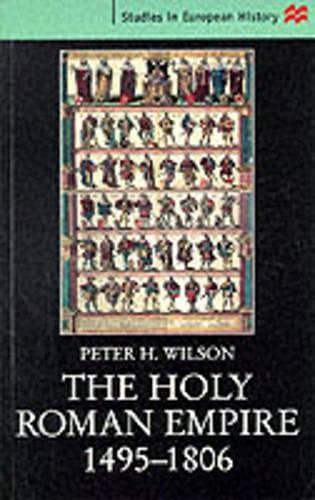 9780333690765: The Holy Roman Empire, 1495-1806