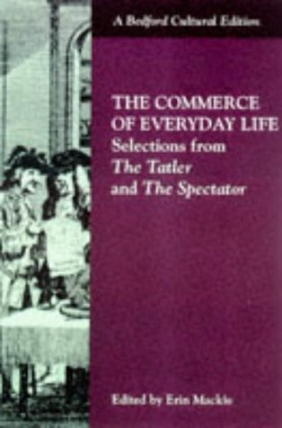 9780333690918: Commerce of Everyday Life: Selections from the Tatler and the Spectator (Bedford Cultural Editions)