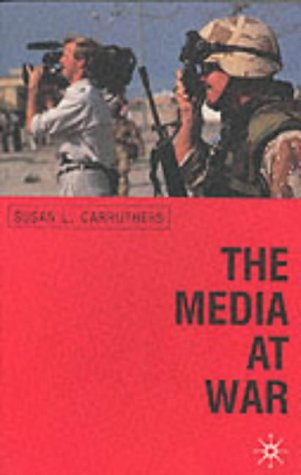 9780333691434: The Media at War: Communication and Conflict in the Twentieth Century