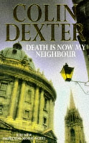 9780333691489: Death Is Now My Neighbour