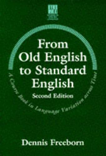 9780333691557: From Old English to Standard English (Studies in English Language)