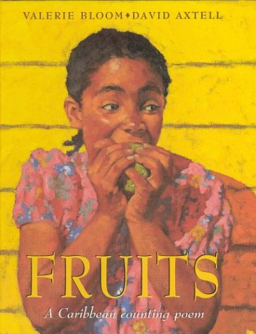 9780333692073: Fruits: A Caribbean Counting Poem