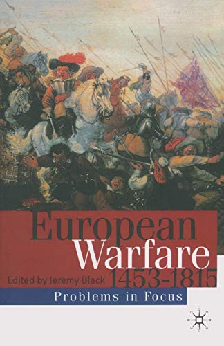 9780333692240: European Warfare 1453-1815 (Problems in Focus)
