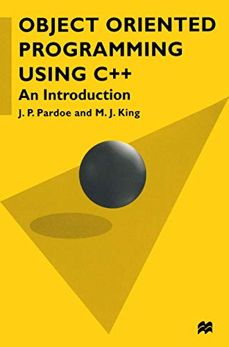 9780333692417: Object Oriented Programming Using C++: An Introduction