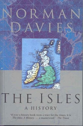 9780333692837: The Isles: A History