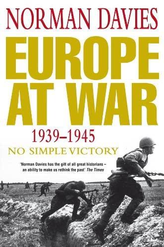 9780333692851: Europe at War 1939-1945: No Simple Victory