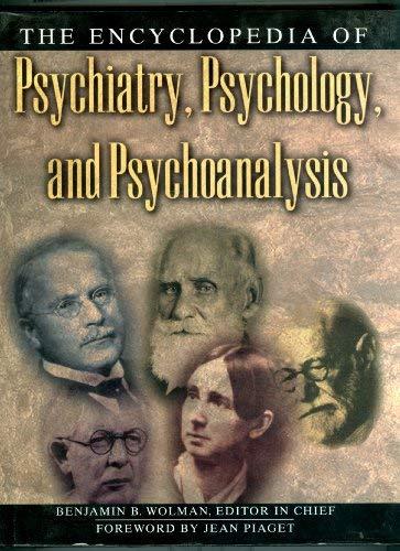 9780333692974: Encyclopedia of Psychiatry, Psychology, and Psychoanalysis (Henry Holt Reference Book)
