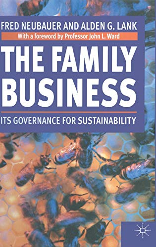 The Family Business: Its Governance for Sustainability: Neubauer, Fred, Lank,