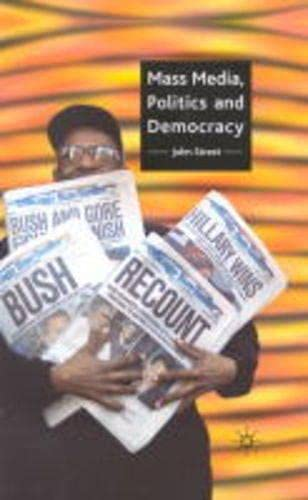 9780333693049: Mass Media, Politics and Democracy