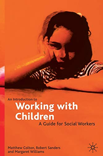 9780333693087: An Introduction to Working with Children: A Guide for Social Workers