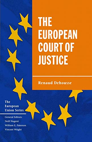 9780333693179: The European Court of Justice: The Politics of Judicial Integration