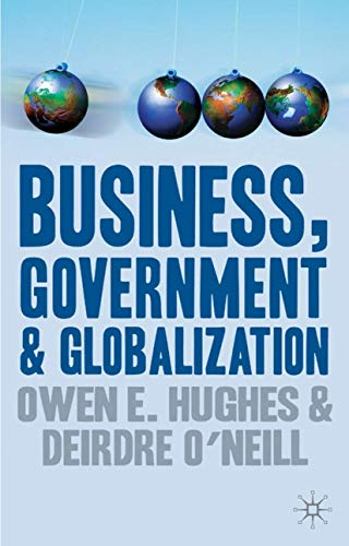 9780333693193: Business, Government and Globalization