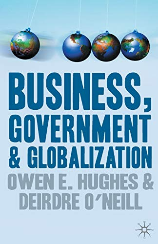 9780333693209: Business, Government and Globalization: An International Perspective