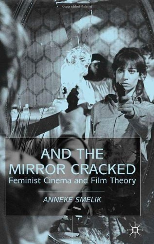 9780333693247: And the Mirror Cracked: Feminist Cinema and Film Theory