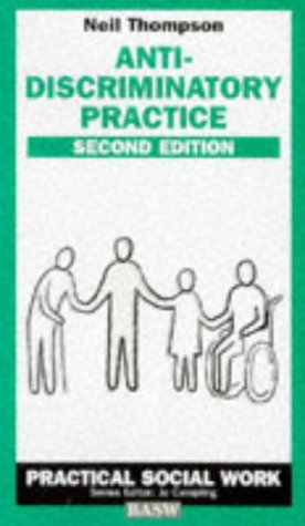 9780333693698: Anti-discriminatory Practice (British Association of Social Workers (BASW) Practical Social Work)