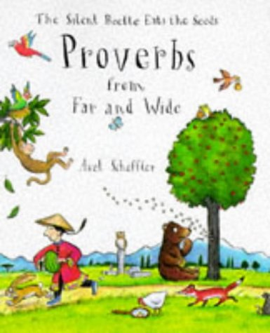 Proverbs from Far and Wide: The Silent Beetle Eats the Seeds
