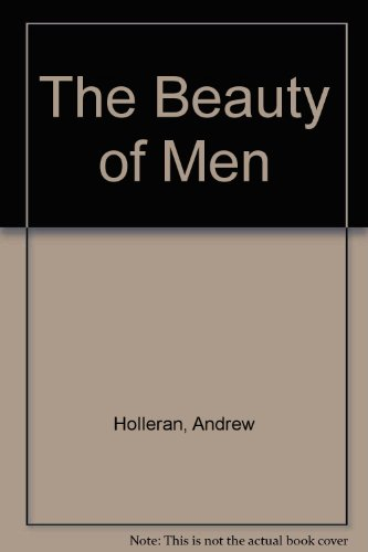 9780333693858: The Beauty of Men