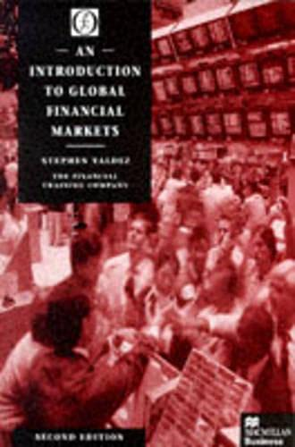9780333693940: An Introduction to Global Financial Markets