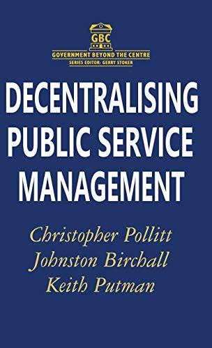 9780333694022: Decentralising Public Service Management (Government beyond the Centre)