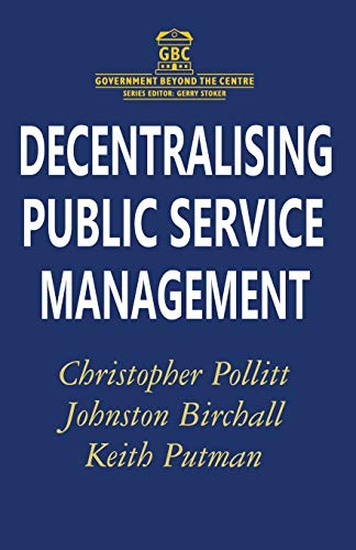 9780333694039: Decentralising Public Service Management (Government beyond the Centre)