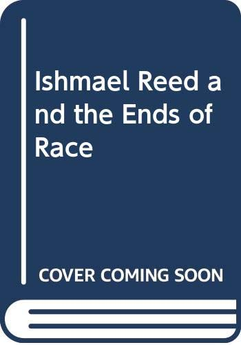 9780333694275: Ishmael Reed and the Ends of Race