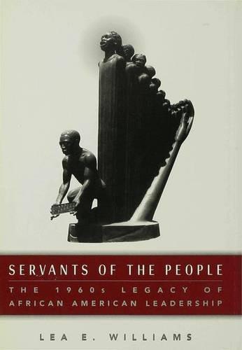 9780333694312: Servants of the People: 1960s Legacy of African-American Leadership