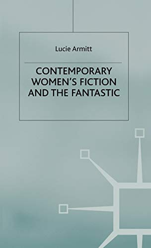 9780333694527: Contemporary Women's Fiction and the Fantastic