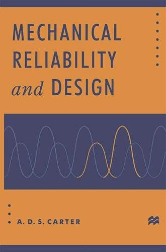 9780333694657: Mechanical Reliability and Design