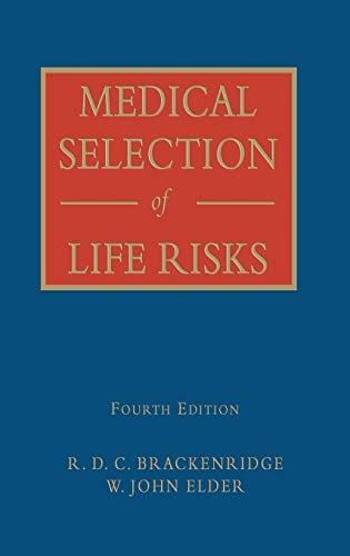 Medical Selection of Life Risks: Palgrave Macmillan