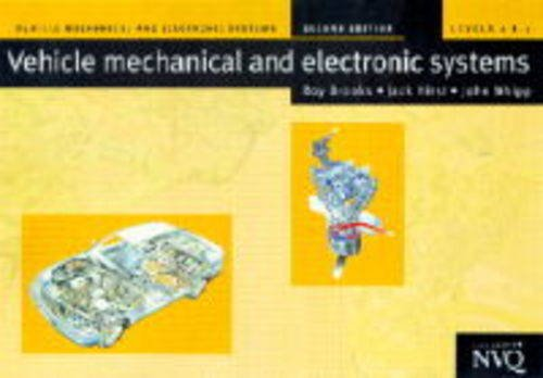 9780333695289: Vehicle Mechanical and Electrical Systems 2nd ED: Levels 2 & 3