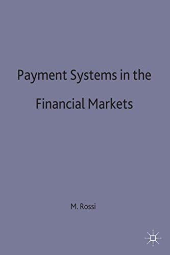 9780333695777: Payment Systems in the Financial Markets: Real-time Gross Settlement Systems and the Provision of Intraday Liquidity