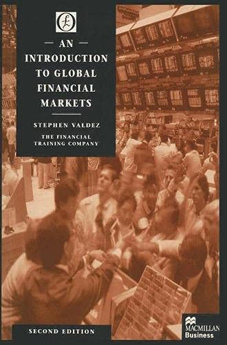 9780333695845: An Introduction to Global Financial Markets