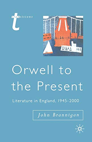 9780333696170: Orwell to the Present: Literature in England, 1945-2000