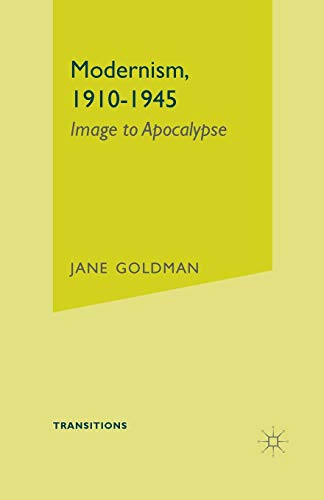 9780333696217: Modernism, 1910-1945: Image to Apocalypse (Transitions)