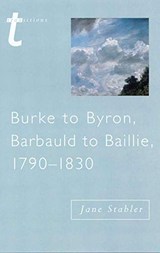 9780333696248: Burke to Byron (Transitions)