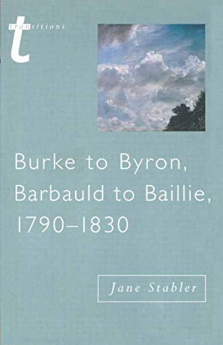 9780333696255: Burke to Byron (Transitions)
