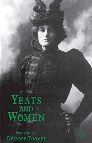 9780333698167: Yeats and Women