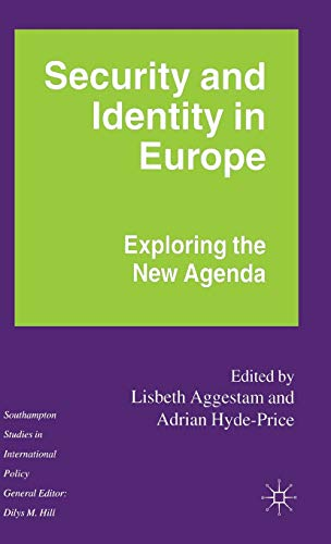 9780333698266: Security and Identity in Europe: Exploring the New Agenda (Southampton Studies in International Policy)
