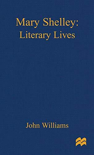 9780333698303: Mary Shelley: A Literary Life