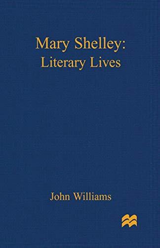 9780333698310: Mary Shelley: A Literary Life