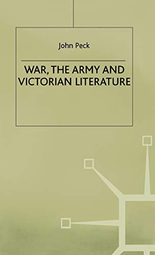 9780333698525: War, the Army and Victorian Literature